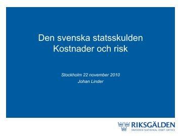 Den svenska statsskulden Kostnader och risk - pofos.se