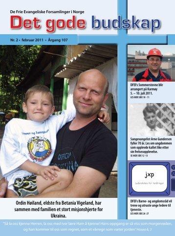 Ordin Høiland, eldste fra Betania Vigeland, har sammen med ... - DFEF