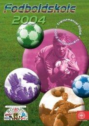 DBU 2004 Fodboldskole manual