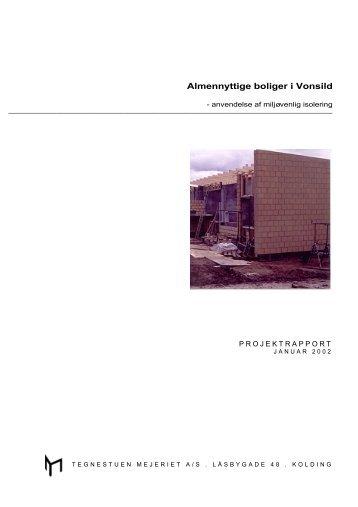 Almennyttige boliger i Vonsild - Alternativ isolering