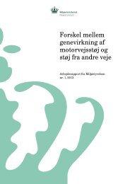 Forskel mellem genevirkning af motorvejsstøj og støj ... - Miljøstyrelsen