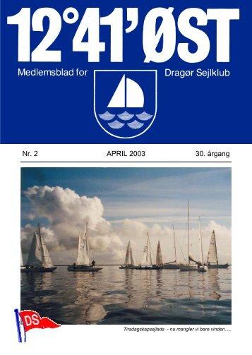 Nr. 2 APRIL 2003 30. årgang - Dragør Sejlklub