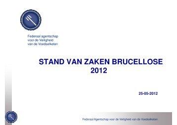 Stand van zaken brucellose 2012 - Favv