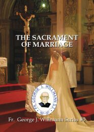 THE SACRAMENT OF MARRIAGE - Fr. George J. Willmann, SJ