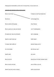 Verbinde die Satzteile richtig miteinander! Bruno hat immer Fußball ...
