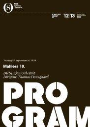 Mahlers 10. DR SymfoniOrkestret Dirigent: Thomas Dausgaard