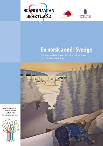En norsk armé i Sverige