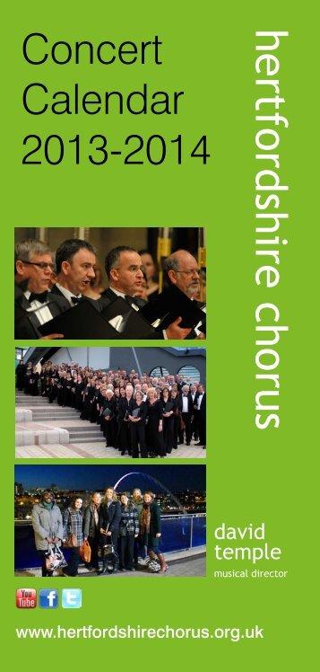 to download a pdf of our Concert Calendar - Hertfordshire Chorus