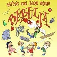 Download booklet til skærm - Syng og Hop Med Babulja