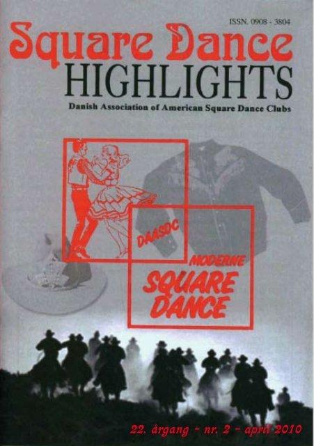 nr. 2 - april 2010 - Danish Association of American Square Dance ...