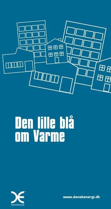 Den lille blå om varme PDF 8291 kb - Dansk Energi