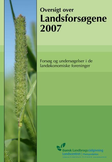 Oversigt over Landsforsøgene 2007 - LandbrugsInfo