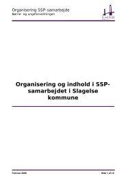 Organisering og indhold i SSP- samarbejdet i Slagelse kommune