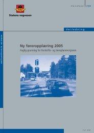 Ny føreropplæring 2005 - Statens vegvesen