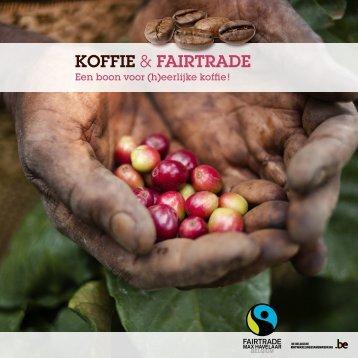 Brochure: koffie & Fairtrade. - Max Havelaar