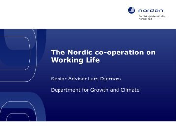 The Nordic co-operation on Working Life - the Nordic Council of ...