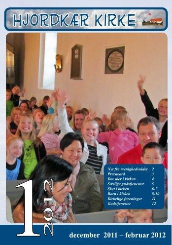 december 2011 - februar 2012.pdf - Hjordkær kirke