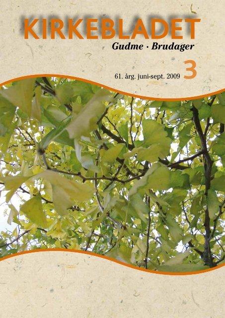 2009 Kirkeblad nr. 3 Juli - Gudme-Brudager kirker