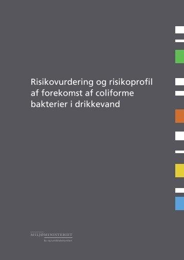 Risikovurdering og risikoprofil af forekomst af coliforme bakterier i ...