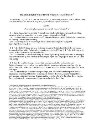 Bekendtgørelse om foder og foderstofvirksomheder1) - Net