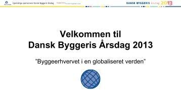 Velkommen til Dansk Byggeris Årsdag 2013