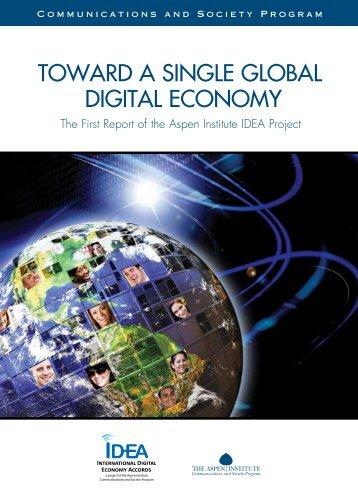 Toward a Single Global Digital Economy (PDF) - The Aspen Institute