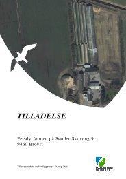 Miljøtilladelse til pelsdyrfarmen Sønder Skovvej 9, 9460 Brovst