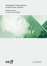 Anbefalinger til implementering af Open Access i Danmark - DEFF