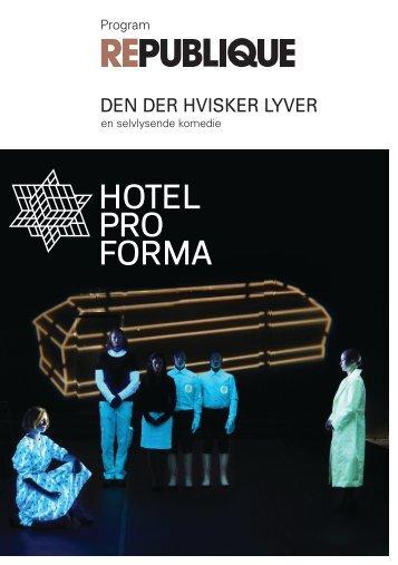 DEN DER HVISKER LYVER - Hotel Pro Forma