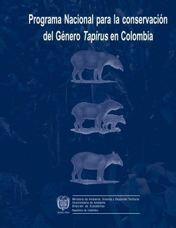 Programa Conservación del Genero Tapirus - Ministerio de ...