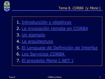 1. Introducción y objetivos 2. La invocación remota en CORBA ... - GTI