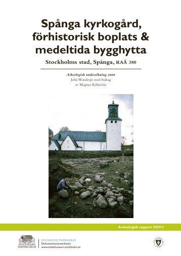 Spånga kyrkogård, förhistorisk boplats & medeltida bygghytta