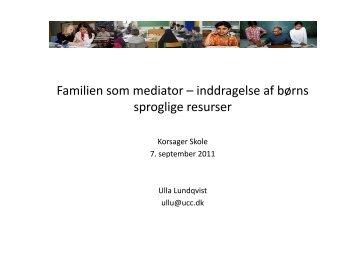 Sprogsammenligning og forældre som mediatorer ... - Korsager Skole