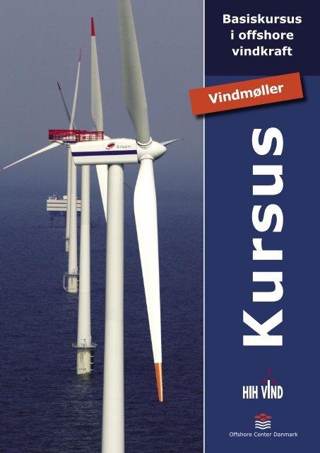 Se kursusbeskrivelse her. - Offshore Center Danmark
