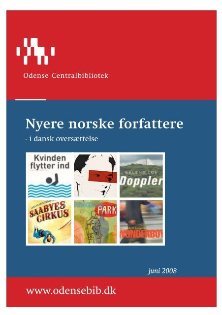 Nyere norske forfattere - Odense Centralbibliotek