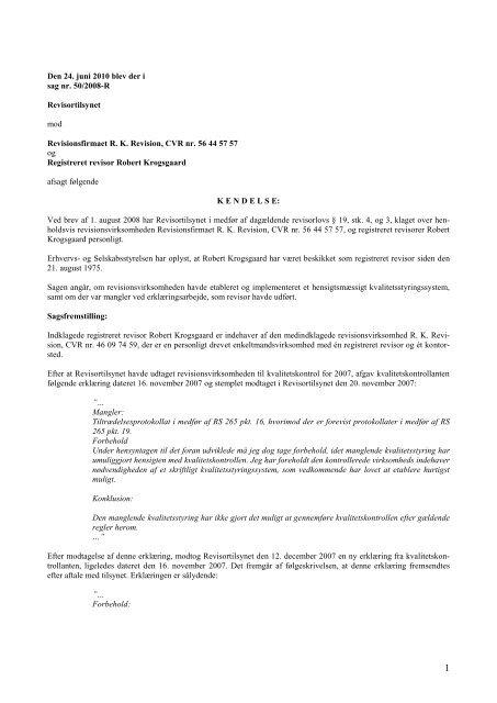 Den 24. juni 2010 blev der i sag nr. 50/2008-R ... - Revisornævnet