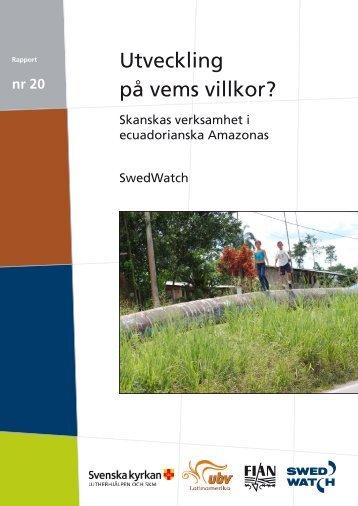 Utveckling på vems villkor? - Swedwatch