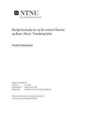 Mulighetsstudie for ny E6 mellom Skatval og Åsen i Nord ... - NTNU