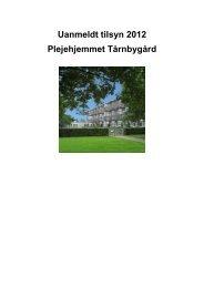 Uanmeldt tilsyn 2012 Plejehjemmet Tårnbygård - Tårnby Kommune