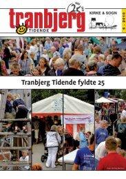 Tranbjerg Tidende fyldte 25 - Tranbjerg.dk
