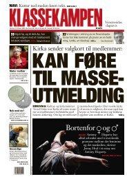 KAN FØRE TIL MASSE- UTMELDING