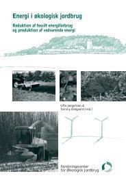 Energi i økologisk jordbrug Reduktion af fossilt ... - ICROFS