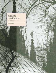 Kirkens presidenter - The Church of Jesus Christ of Latter-day Saints
