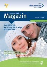 BKK MEDICUS: auch 2009 die richtige Krankenkasse Die neuen ...