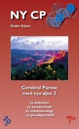 Cerebral Parese med nye øjne 2 - Spastikerforeningen
