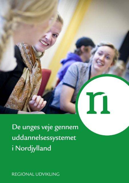 De unges veje gennem uddannelsessystemet - Region Nordjylland