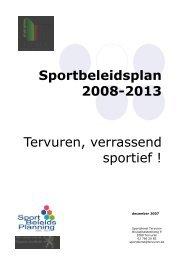 Sportbeleidsplan 2008-2013 Tervuren, verrassend sportief !