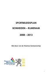 SPORTBELEIDSPLAN BONHEIDEN – RIJMENAM 2008 – 2013