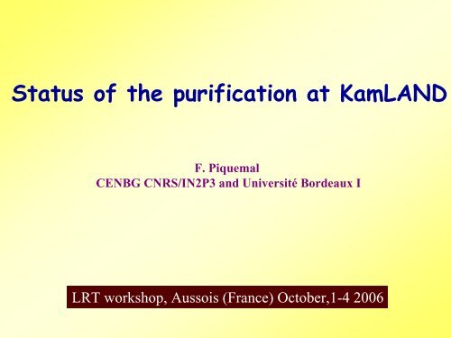 Status of the purification at Kamland - LRT2006 - IN2P3