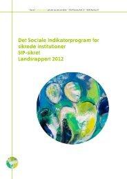 Det Sociale Indikatorprogram for sikrede ... - Danske Regioner